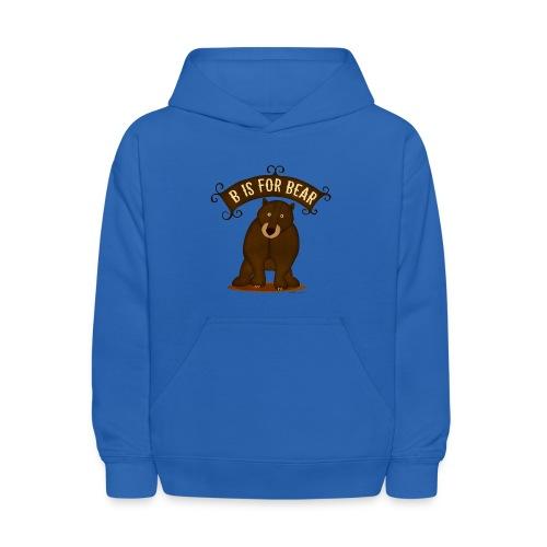 B is for Bear - Kids' Hoodie