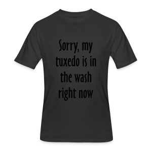 Tuxedo Wash Slogan T-Shirt (Black/White) - Men's 50/50 T-Shirt