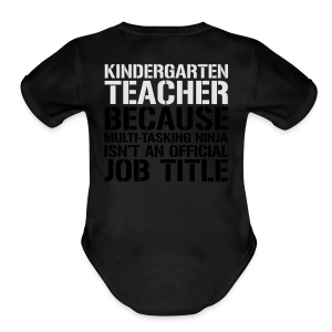 Kindergarten Teacher... Ninja Isn't an Official Job Title | White + Metallic Silver - Short Sleeve Baby Bodysuit