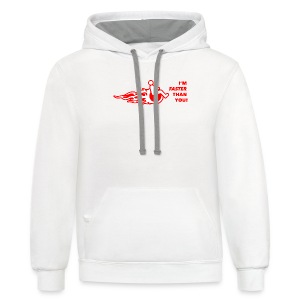 I'm faster than you - Contrast Hoodie
