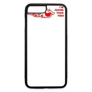 I'm faster than you - iPhone 7 Plus/8 Plus Rubber Case