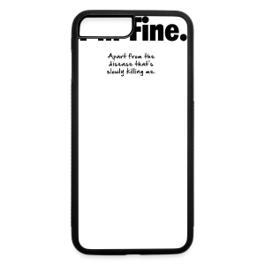 I'm Fine - iPhone 7 Plus/8 Plus Rubber Case