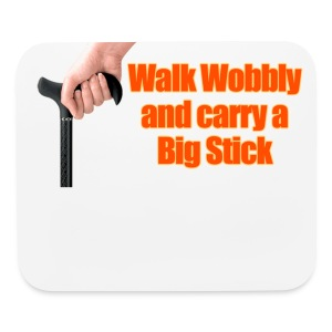 Walk wobbly - Mouse pad Horizontal