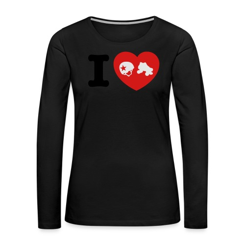 I Love Roller Derby - Women's Premium Long Sleeve T-Shirt
