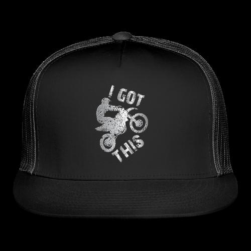 I GOT THIS  Motocross - Trucker Cap