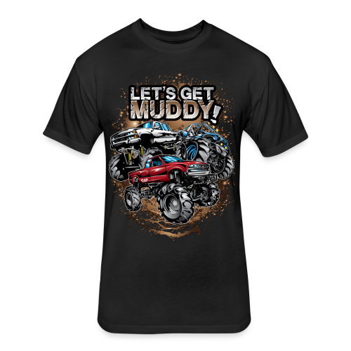 Let's Get Mega Muddy - Fitted Cotton/Poly T-Shirt by Next Level