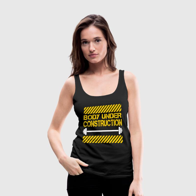 Body under construction Tanks - Women's Premium Tank Top