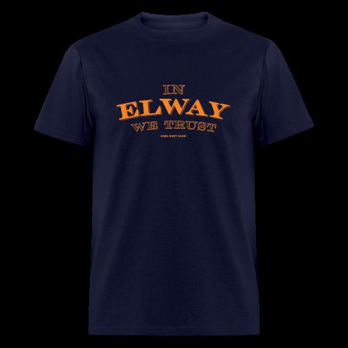 In Elway We Trust - Hoodie - OP - Men's T-Shirt