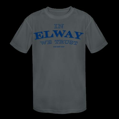 In Elway We Trust - Mens - T-Shirt - NP - Kids' Moisture Wicking Performance T-Shirt