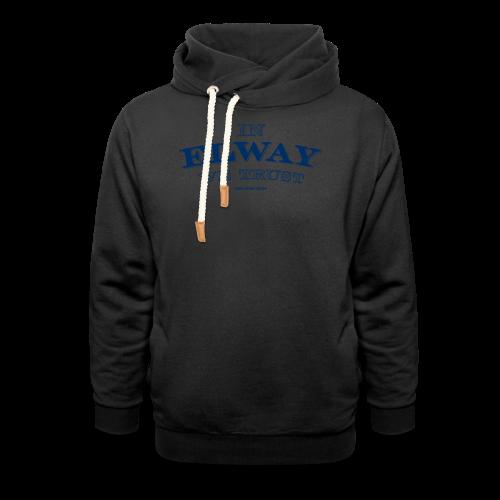 In Elway We Trust - Mens - T-Shirt - NP - Shawl Collar Hoodie
