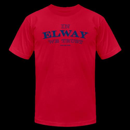 In Elway We Trust - Mens - T-Shirt - NP - Men's Fine Jersey T-Shirt