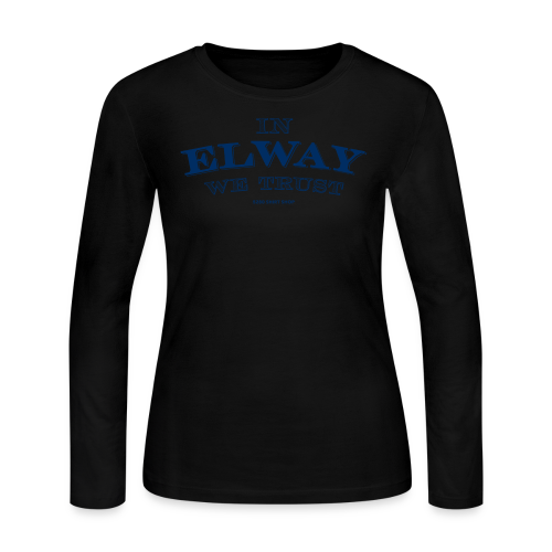 In Elway We Trust - Mens - T-Shirt - NP - Women's Long Sleeve Jersey T-Shirt