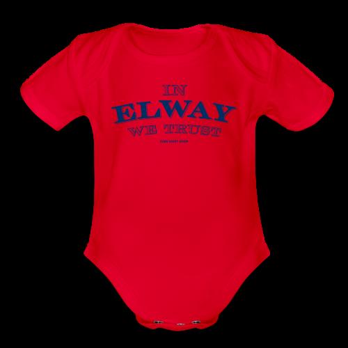 In Elway We Trust - Mens - T-Shirt - NP - Organic Short Sleeve Baby Bodysuit