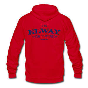In Elway We Trust - Mens - T-Shirt - NP - Unisex Fleece Zip Hoodie by American Apparel
