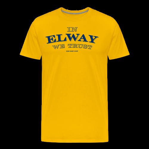 In Elway We Trust - Mens - T-Shirt - NP - Men's Premium T-Shirt