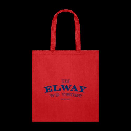 In Elway We Trust - Mens - T-Shirt - NP - Tote Bag