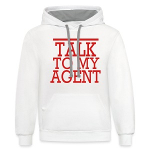 TALK TO MY AGENT Women's T-Shirts - Contrast Hoodie