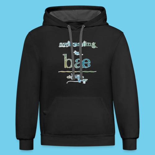 Swimming is Bae- Front side only- Women's LS Tee - Contrast Hoodie