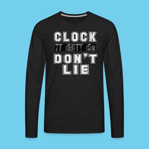 Clock don't lie- Men's Ringneck Tee - Men's Premium Long Sleeve T-Shirt
