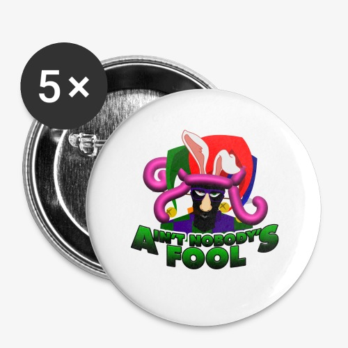 Ain't Nobody's Fool - T-Shirt - Buttons small 1'' (5-pack)