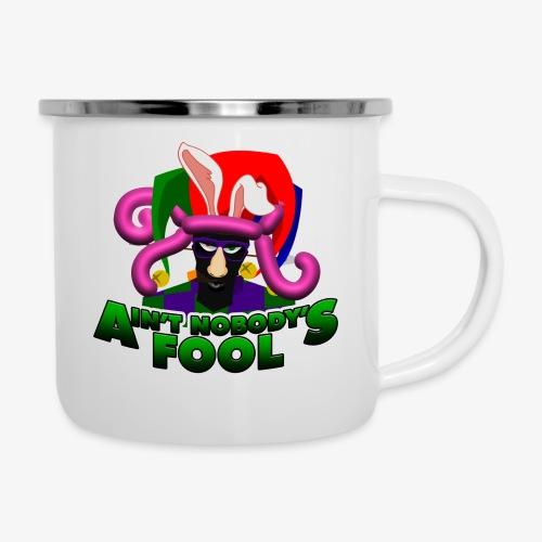 Ain't Nobody's Fool - T-Shirt - Camper Mug
