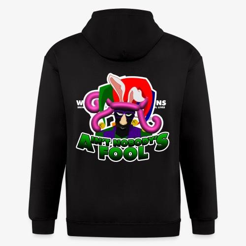 Ain't Nobody's Fool - T-Shirt - Men's Zip Hoodie