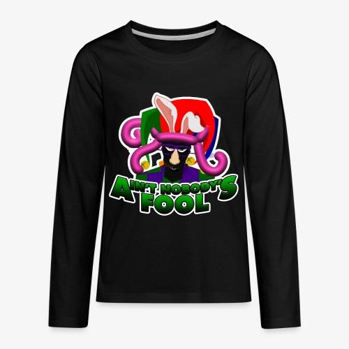 Ain't Nobody's Fool - T-Shirt - Kids' Premium Long Sleeve T-Shirt