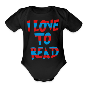 I Love To Read - Short Sleeve Baby Bodysuit