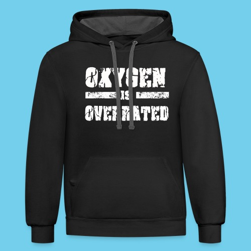 O2 is Overrated-Youth LS Tee- Front Design/Rear Mini Logo - Contrast Hoodie