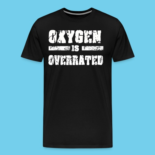 O2 is Overrated-Youth LS Tee- Front Design/Rear Mini Logo - Men's Premium T-Shirt