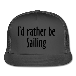 I'd rather be sailing T-Shirt (Women Navy/White) Premium - Trucker Cap