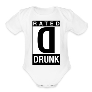 Rated Tee - Drunk - Short Sleeve Baby Bodysuit