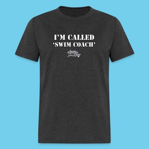 I'm Called Swim Coach..- Women's Hoodie - Men's T-Shirt