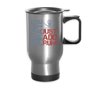 Instant Pirate - Travel Mug