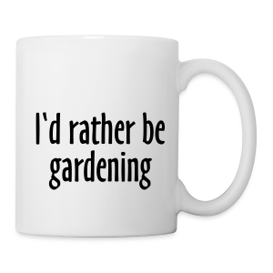 Gardener's Mug I'd rather be gardening (Right) - Coffee/Tea Mug