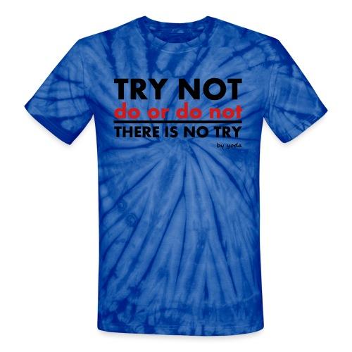 Try Not Slogan by Joda - Unisex Tie Dye T-Shirt