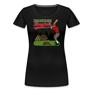 Northwoods Longball - Women's Premium T-Shirt