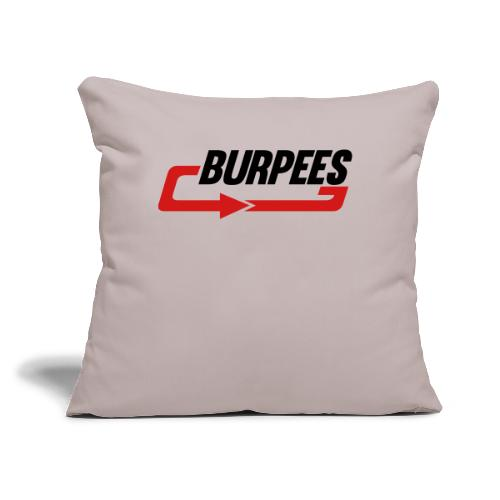 "Burpees - Throw Pillow Cover 18"" x 18"""