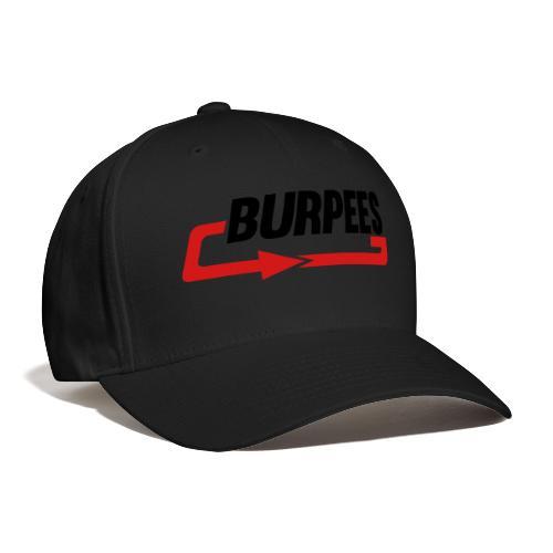 Burpees - Baseball Cap