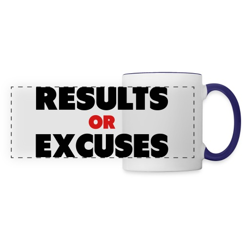 Results Or Excuses - Panoramic Mug