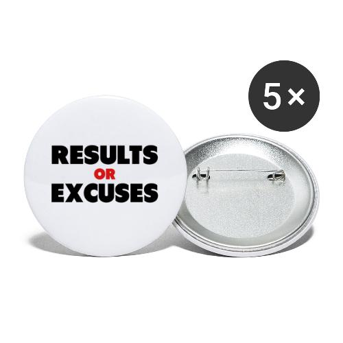 Results Or Excuses - Buttons large 2.2'' (5-pack)