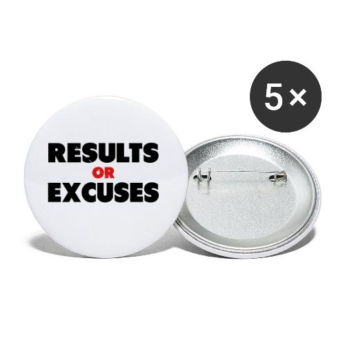 Results Or Excuses - Buttons small 1'' (5-pack)