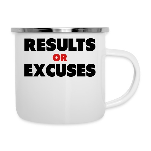 Results Or Excuses - Camper Mug