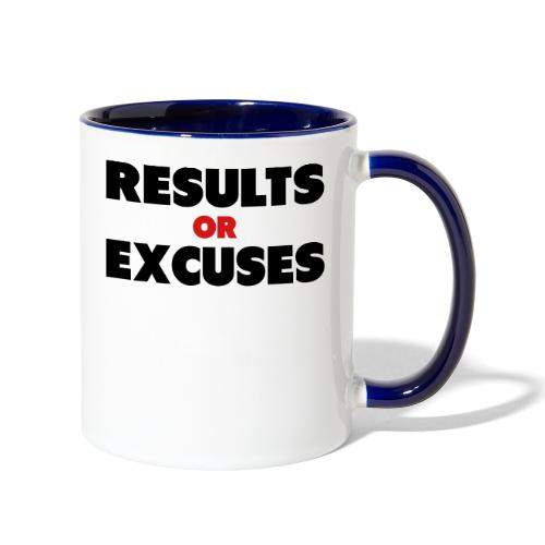 Results Or Excuses - Contrast Coffee Mug