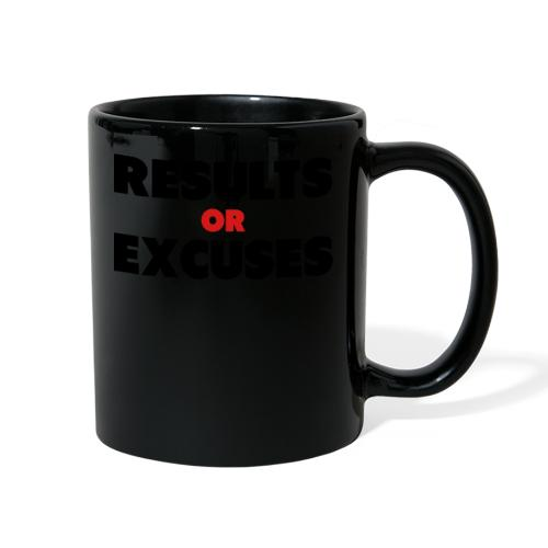 Results Or Excuses - Full Color Mug