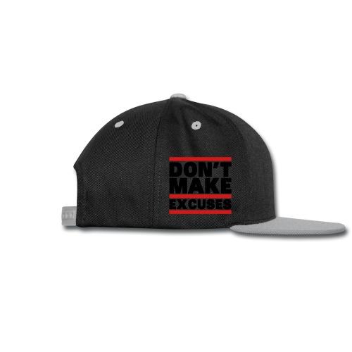 Don't Make Excuses - Snap-back Baseball Cap