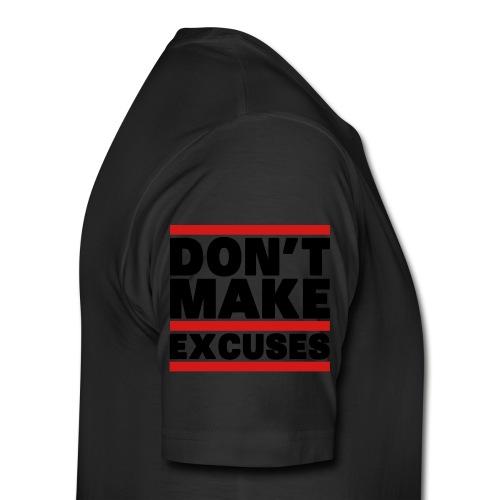 Don't Make Excuses - Men's Premium T-Shirt