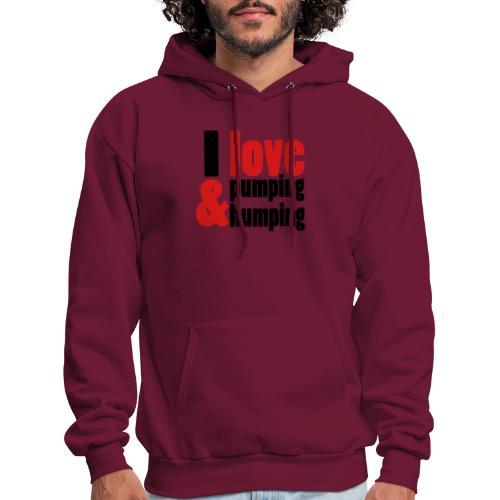 I Love Pumping - Men's Hoodie
