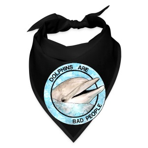 Dolphins Are Bad People Tote Bag - Bandana