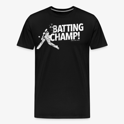 Batting Champ - Mens T-shirt - Men's Premium T-Shirt